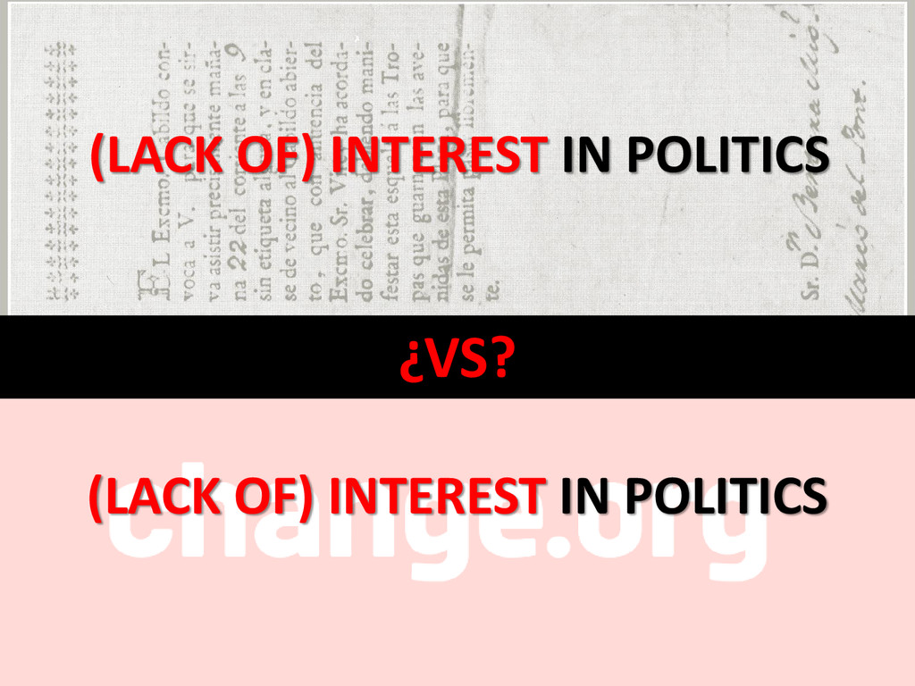 ¿VS? (LACK OF) INTEREST IN POLITICS (LACK OF) I...