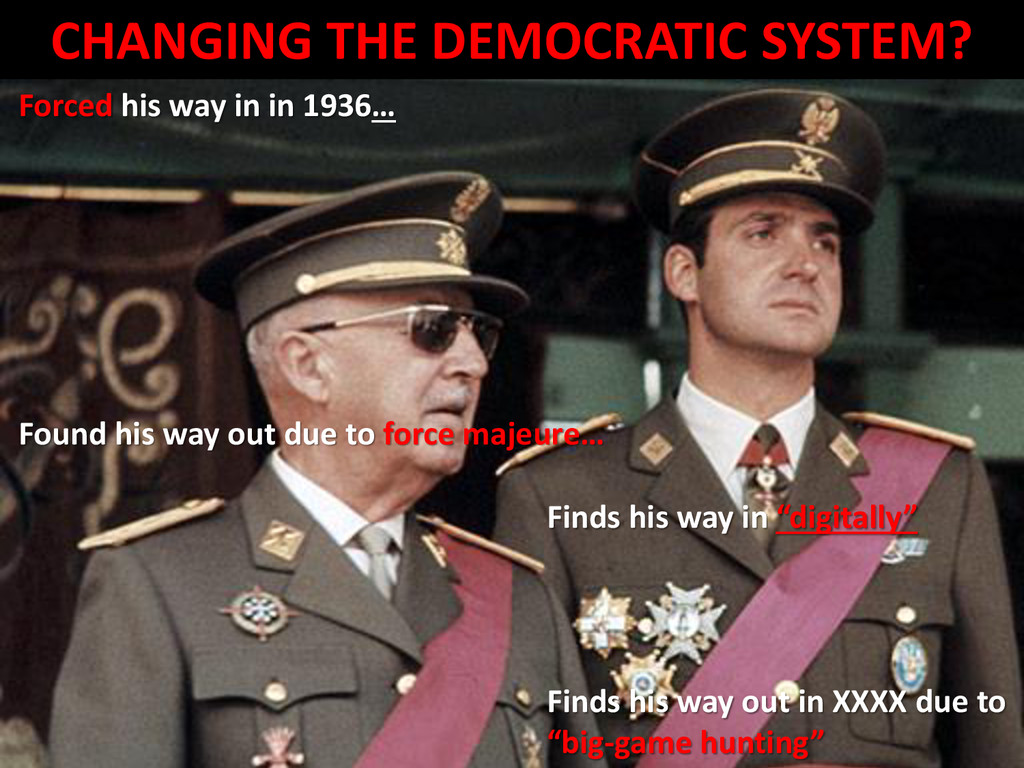CHANGING THE DEMOCRATIC SYSTEM? Forced his way ...