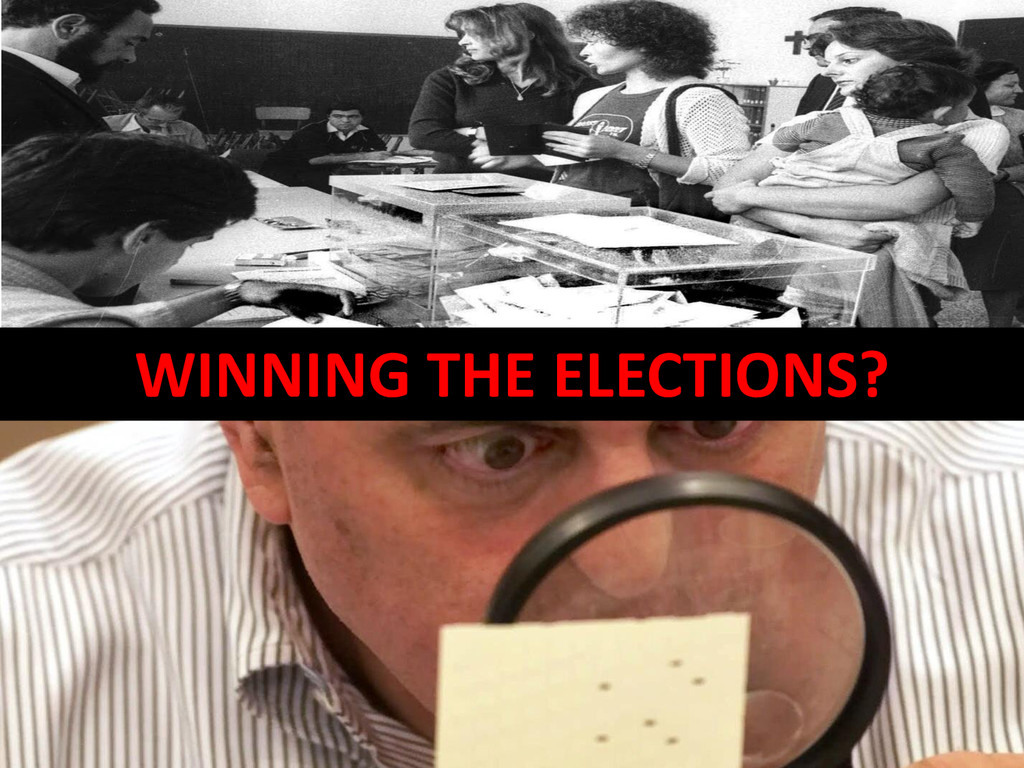 WINNING THE ELECTIONS?