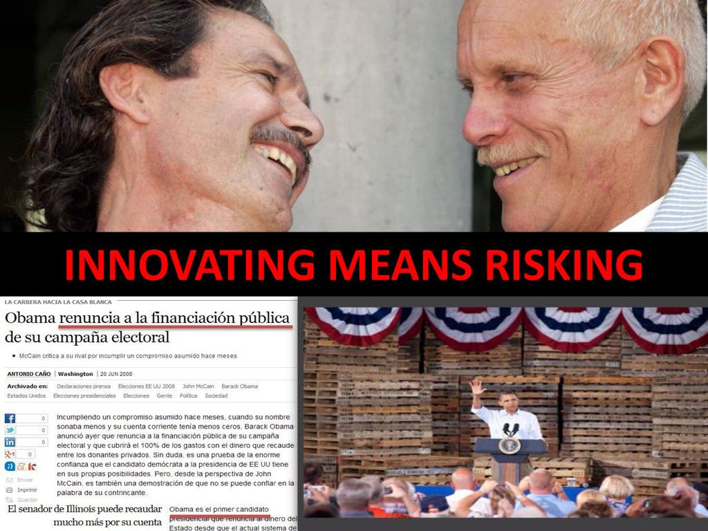 INNOVATING MEANS RISKING