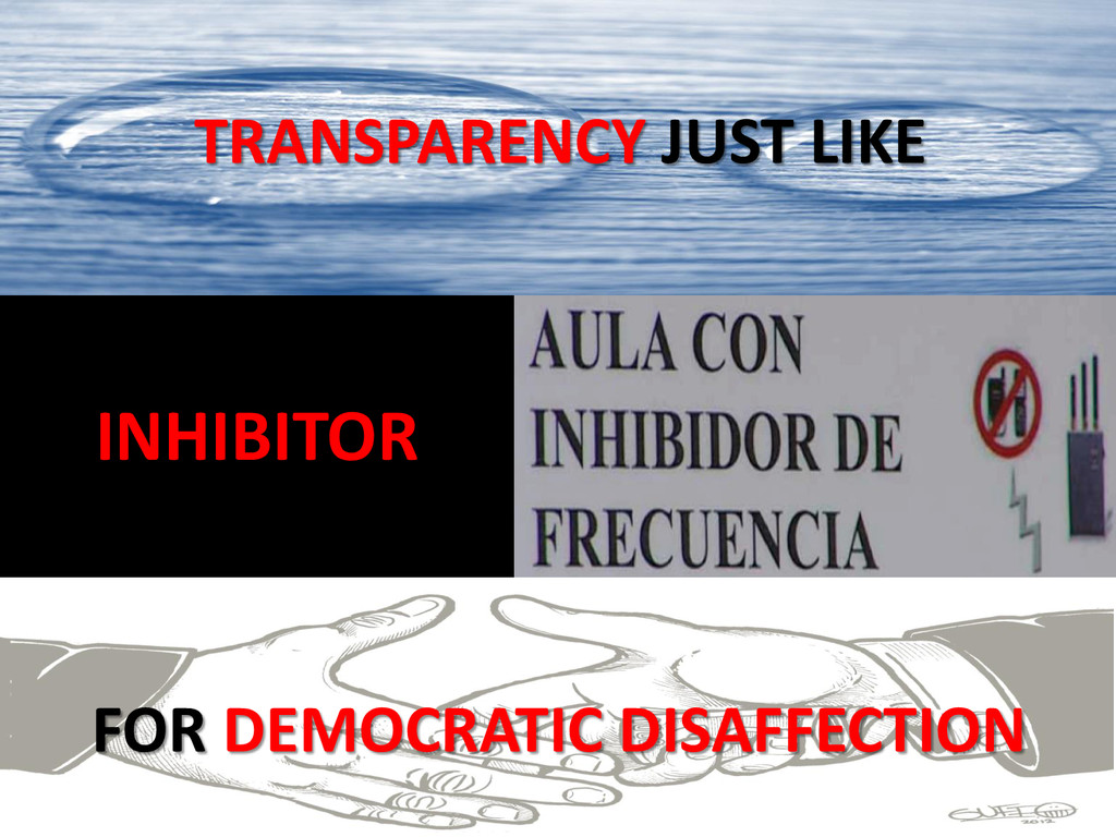 TRANSPARENCY JUST LIKE FOR DEMOCRATIC DISAFFECT...