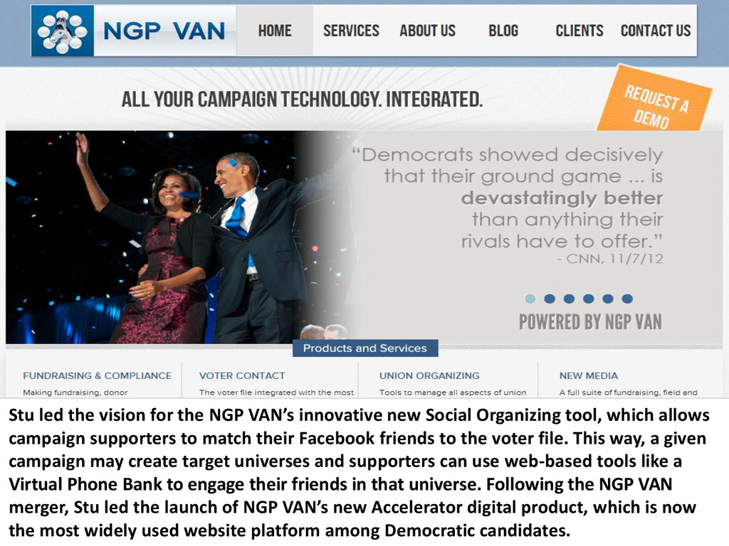 Stu led the vision for the NGP VAN's innovative...