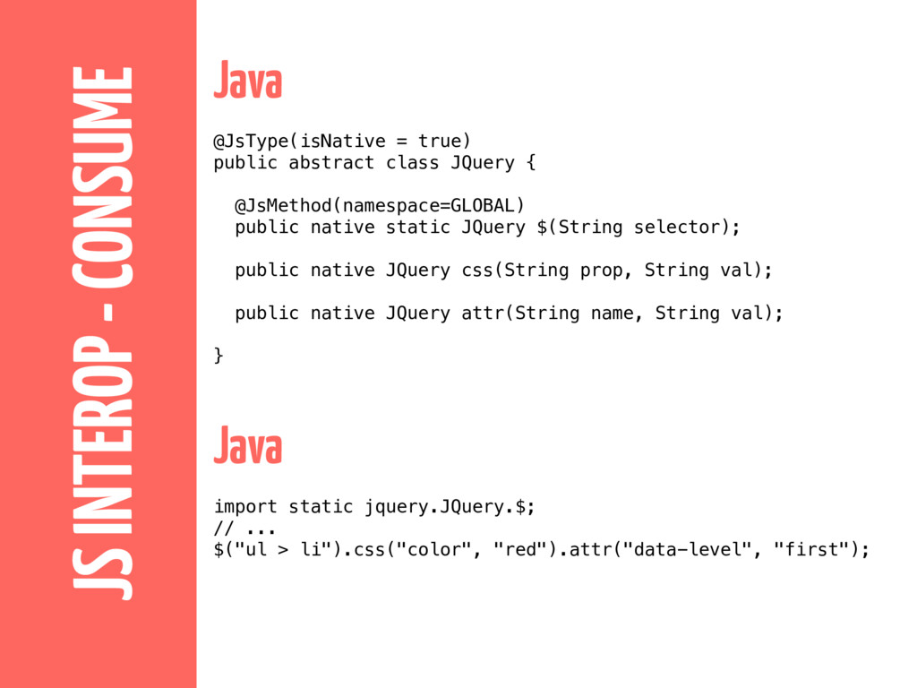 JS INTEROP - CONSUME Java @JsType(isNative = tr...