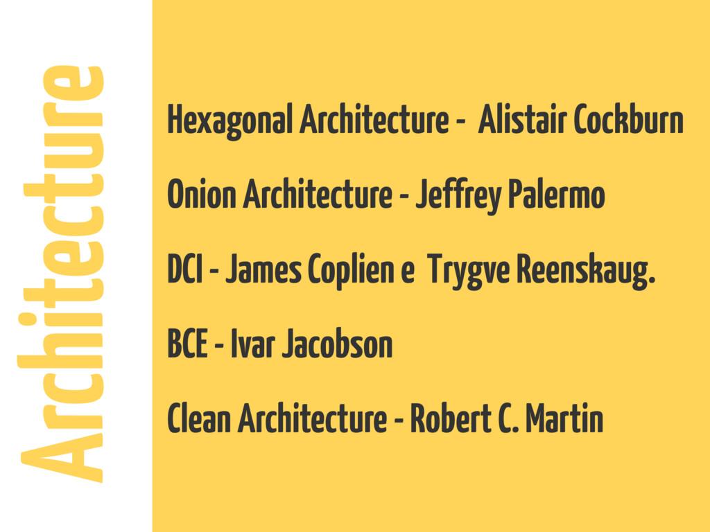 Architecture Hexagonal Architecture - Alistair ...