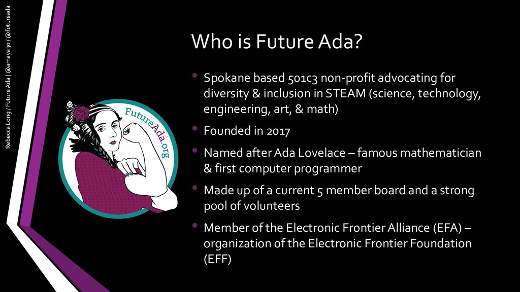 Who is Future Ada? • Spokane based 501c3 non-pr...