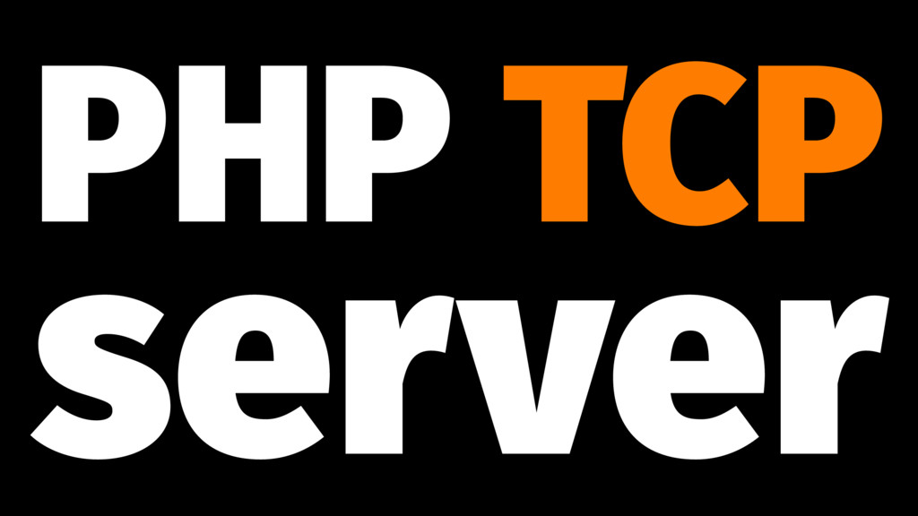 PHP TCP server