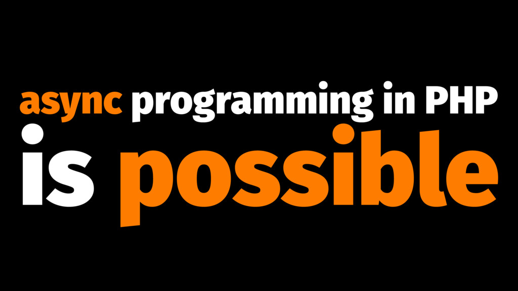 async programming in PHP is possible