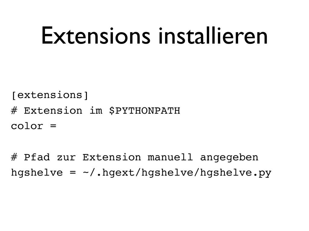 Extensions installieren [extensions] # Extensio...