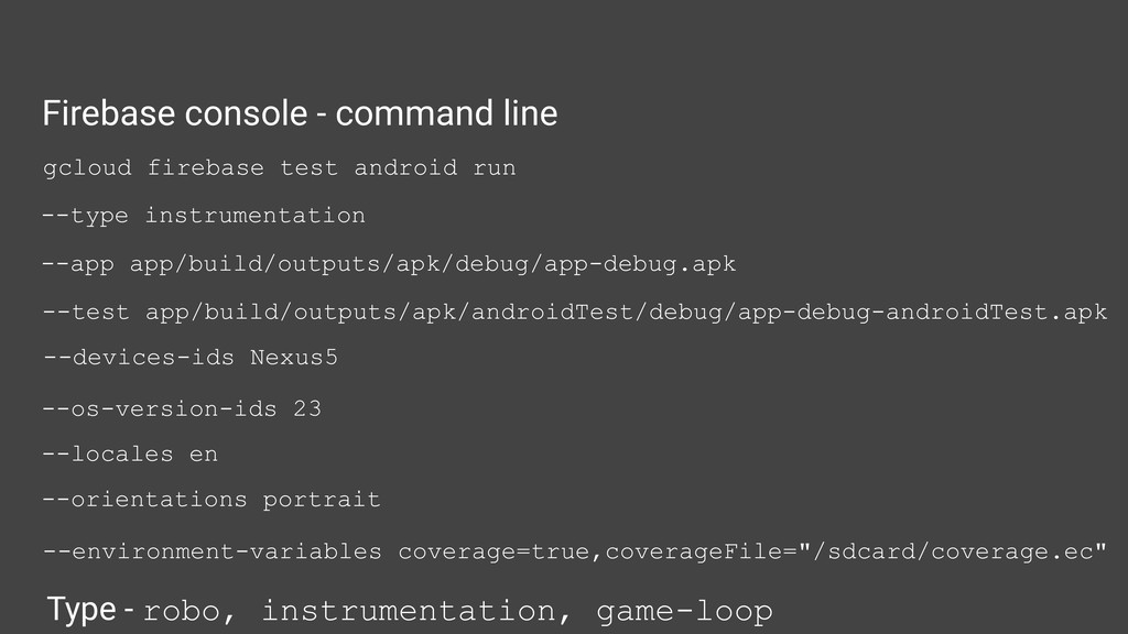 Firebase console - command line Type - robo, in...