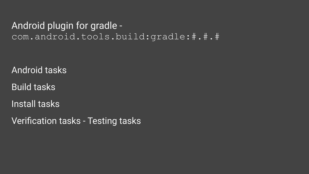Android plugin for gradle - com.android.tools.b...