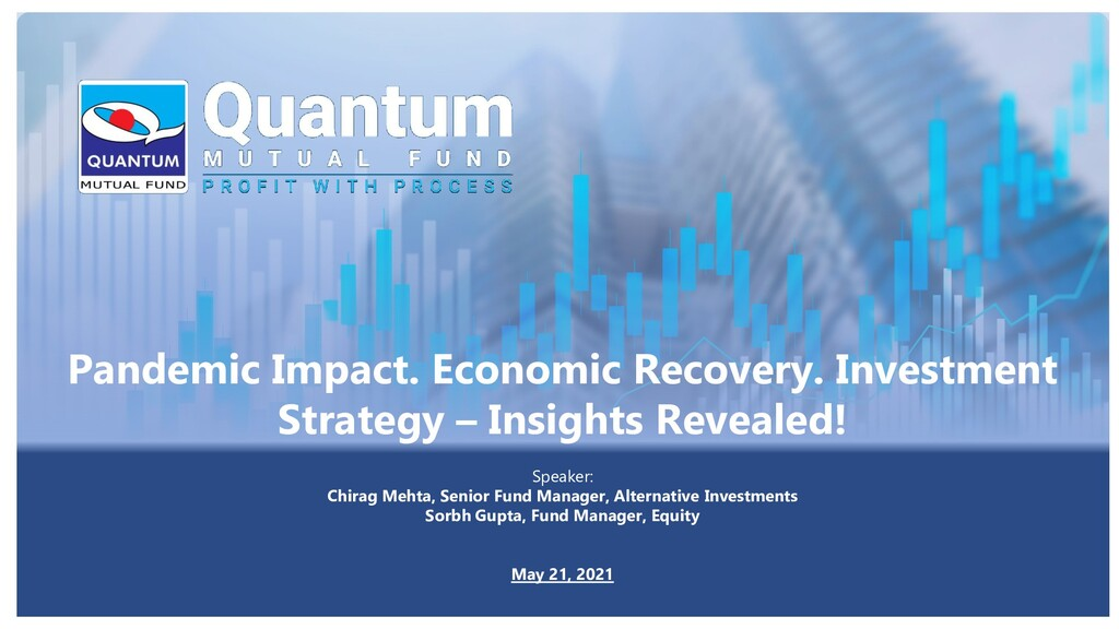 Pandemic Impact. Economic Recovery. Investment ...