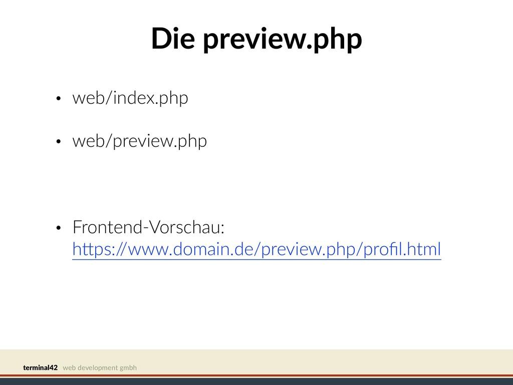 terminal42 web development gmbh Die preview.php...