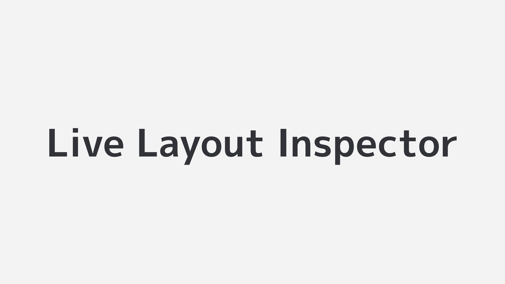 Live Layout Inspector