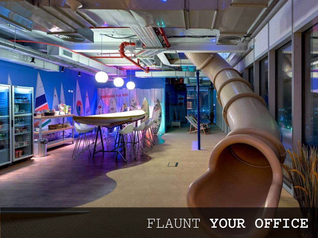FLAUNT YOUR OFFICE