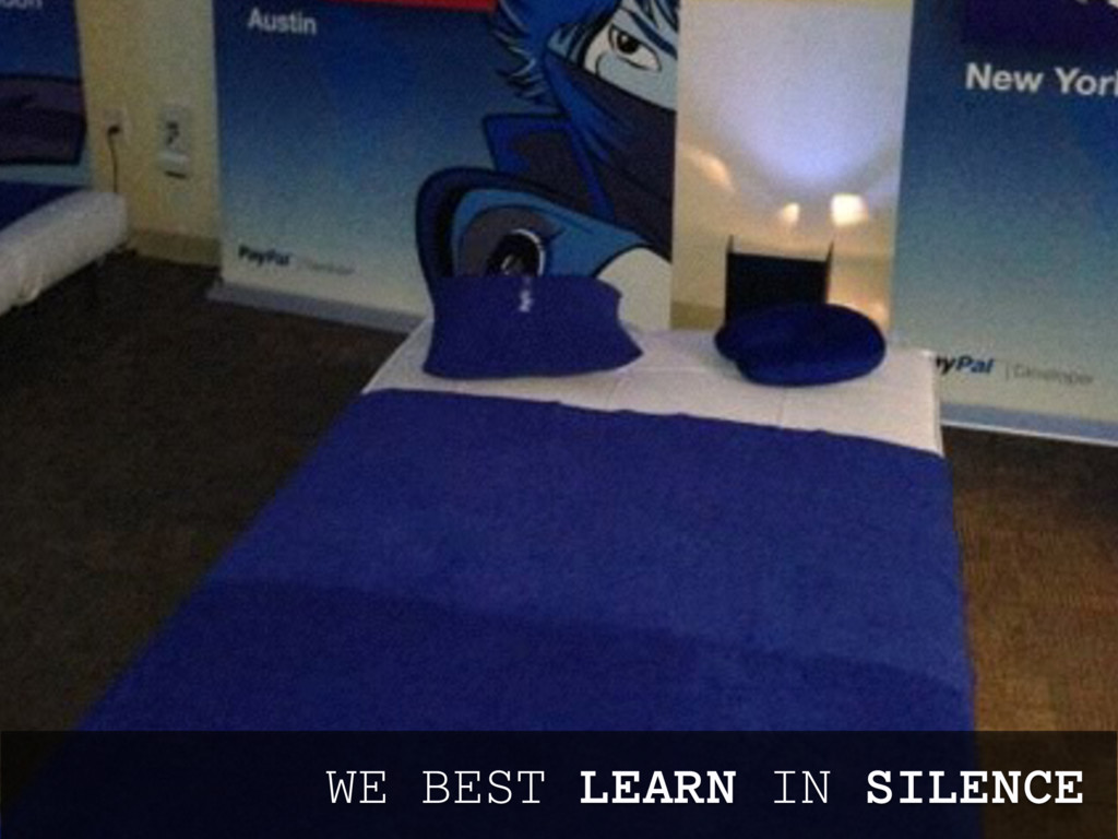 WE BEST LEARN IN SILENCE