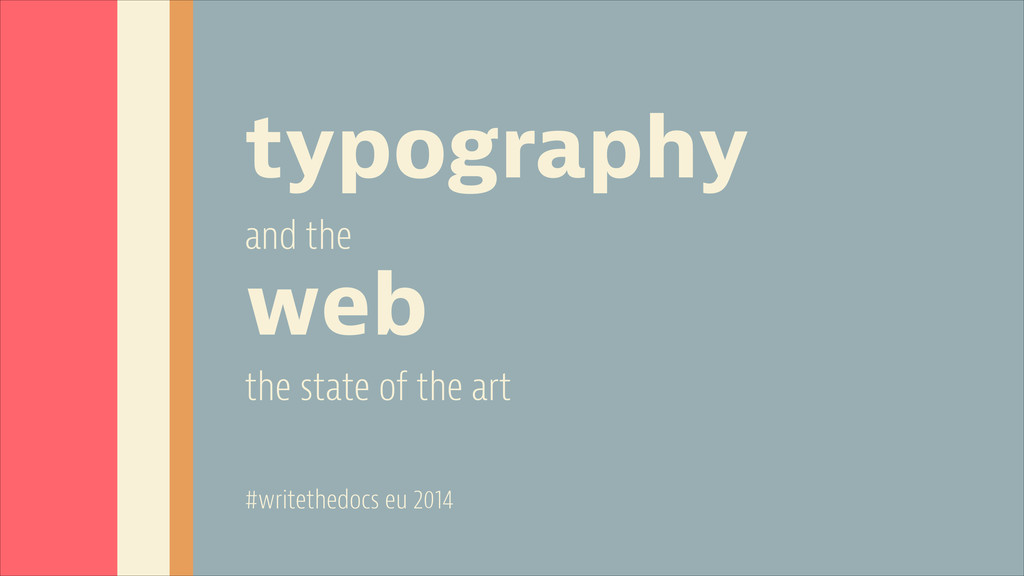 typography and the web the state of the art #wr...