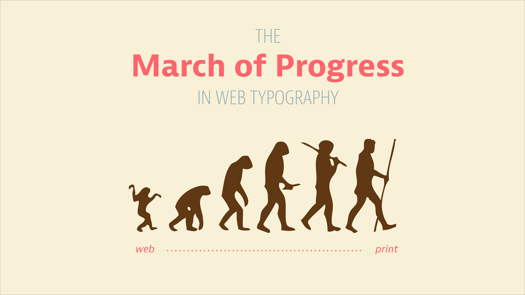 print web March of Progress IN WEB TYPOGRAPHY T...