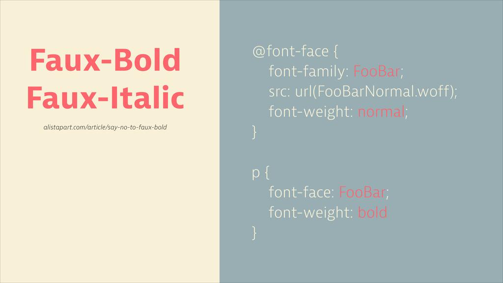 @font-face { font-family: FooBar; src: url(FooB...