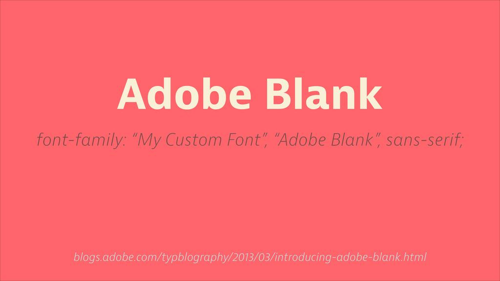 Adobe Blank blogs.adobe.com/typblography/2013/0...