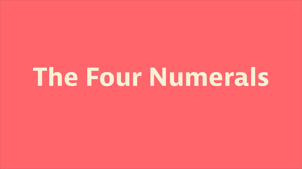 The Four Numerals