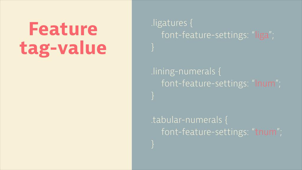".ligatures { font-feature-settings: ""liga""; } !..."