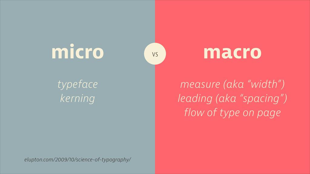"vs typeface kerning macro micro measure (aka ""w..."