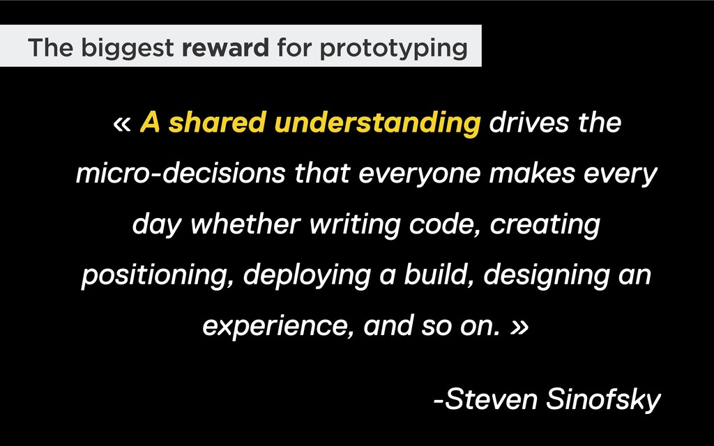 The biggest reward for prototyping « A shared u...