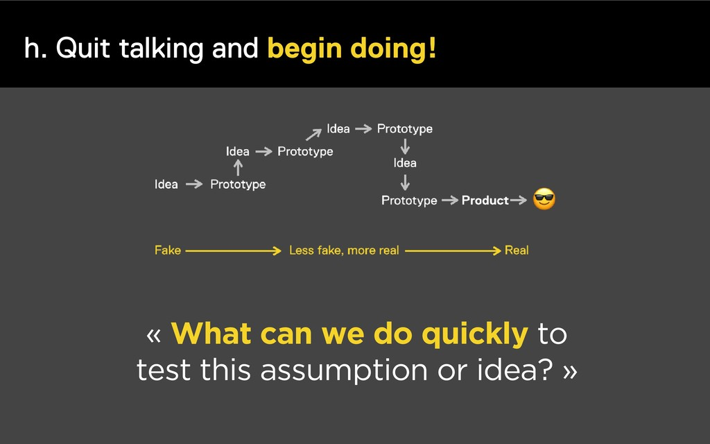 h. Quit talking and begin doing! « What can we ...