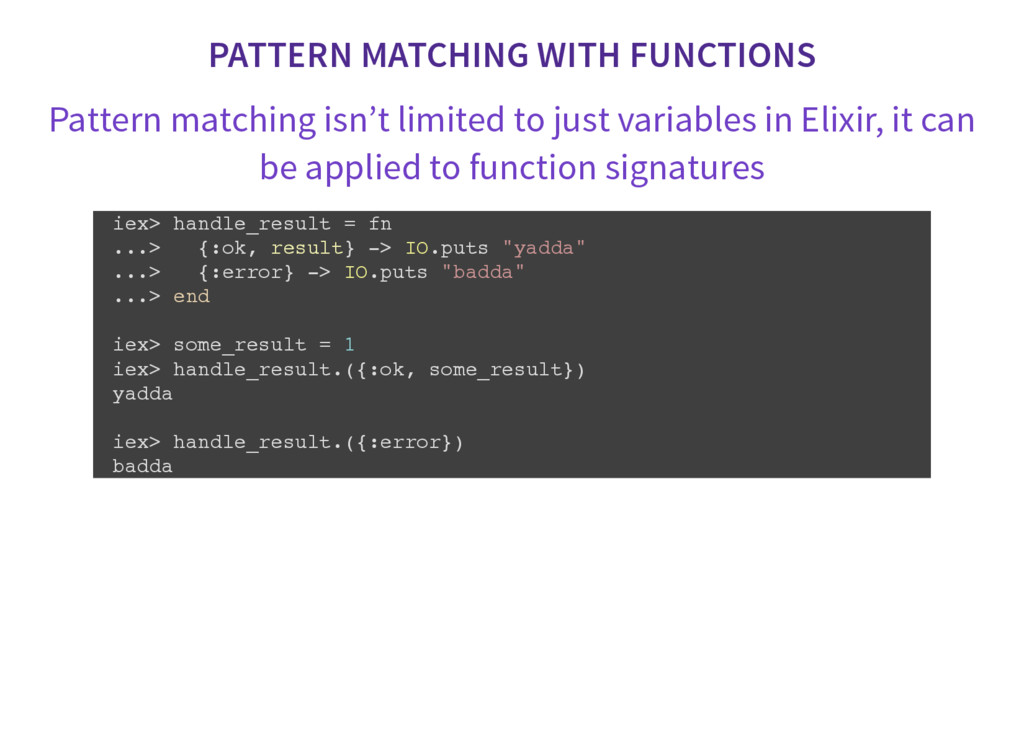 PATTERN MATCHING WITH FUNCTIONS Pattern matchin...