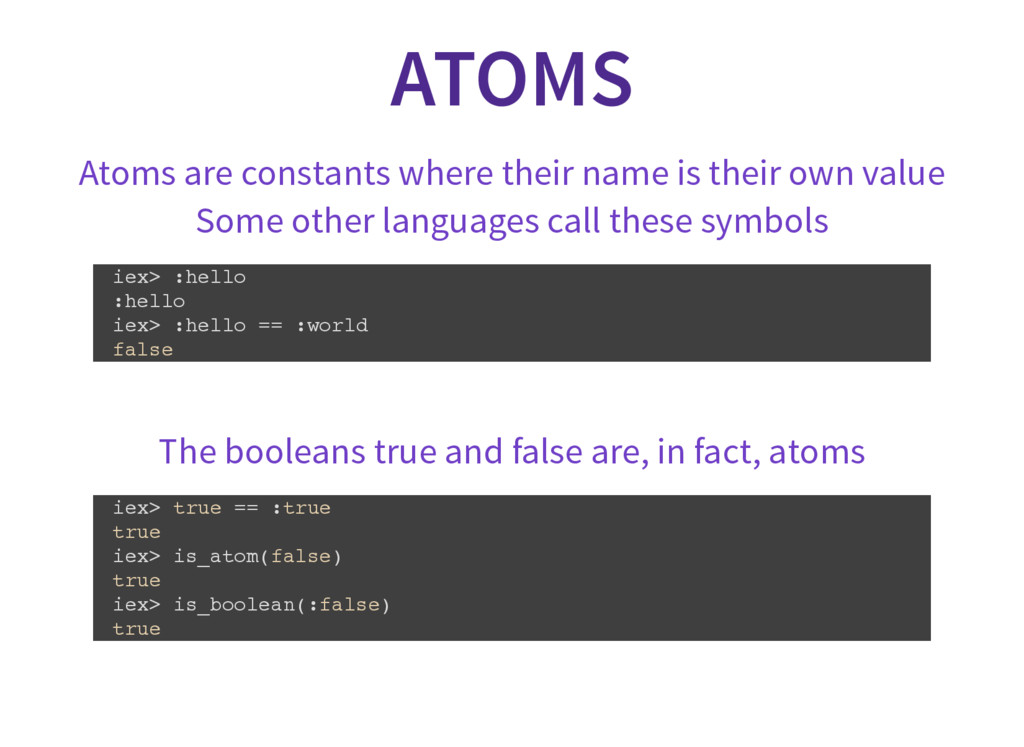 ATOMS Atoms are constants where their name is t...