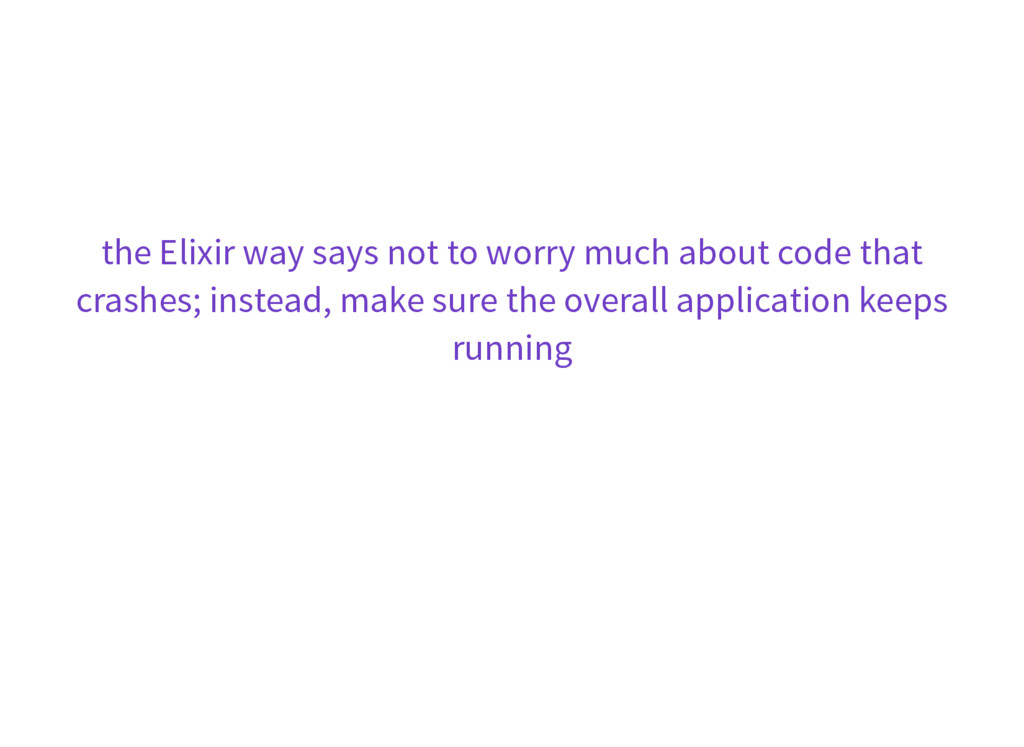 the Elixir way says not to worry much about cod...