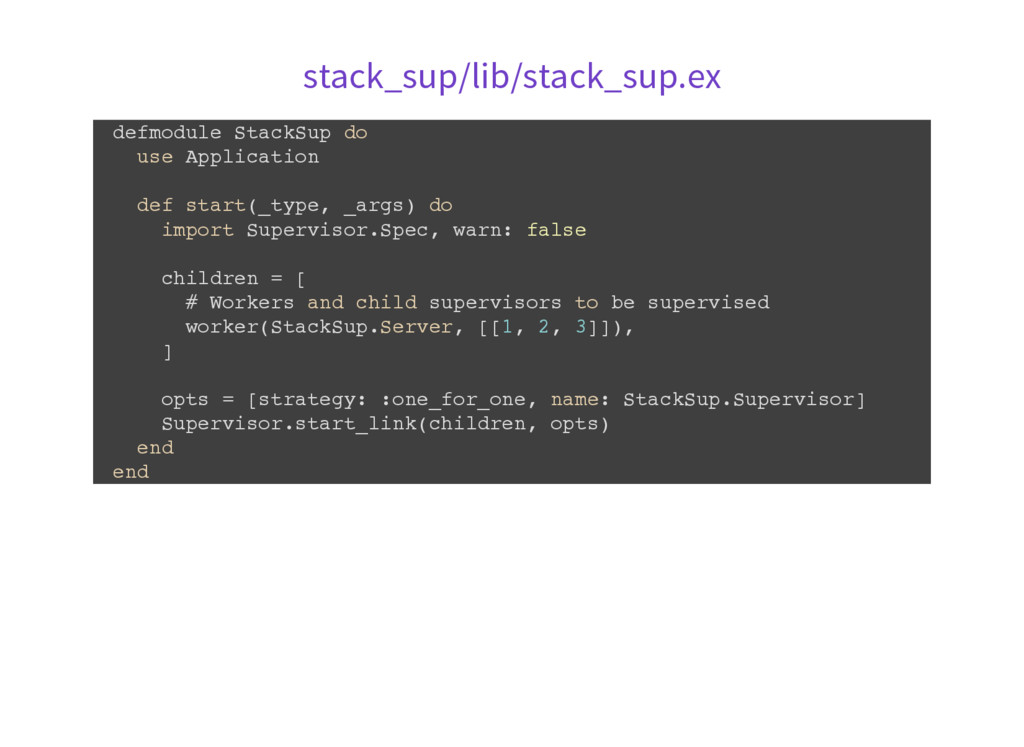 stack_sup/lib/stack_sup.ex d e f m o d u l e S ...