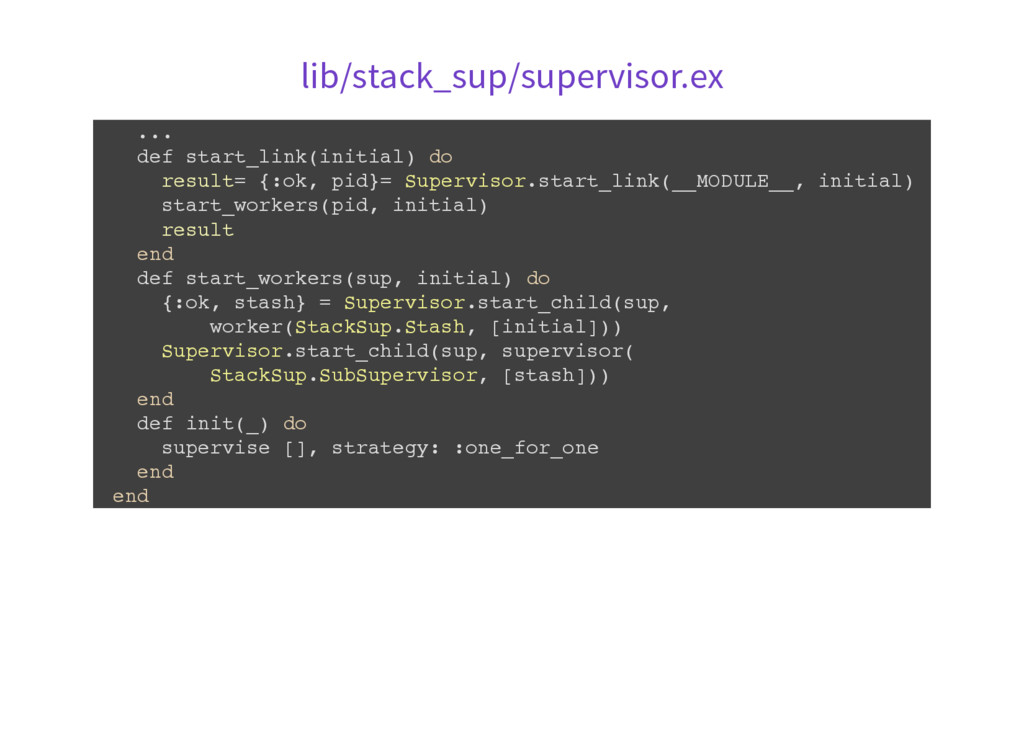 lib/stack_sup/supervisor.ex . . . d e f s t a r...