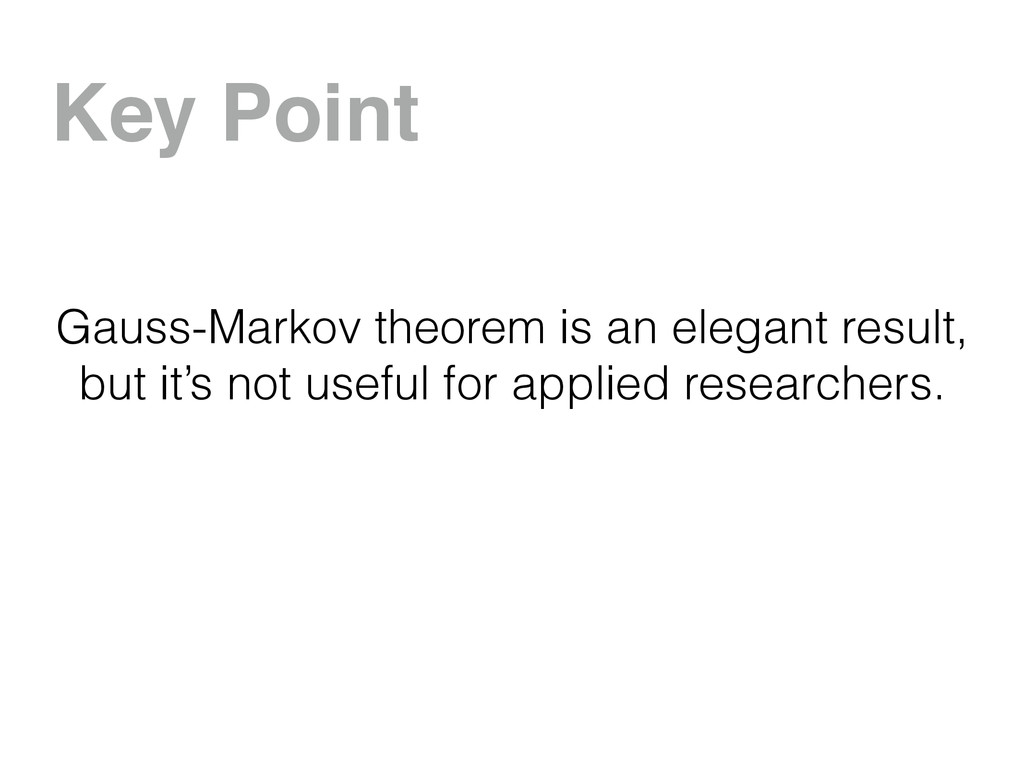 Key Point Gauss-Markov theorem is an elegant re...
