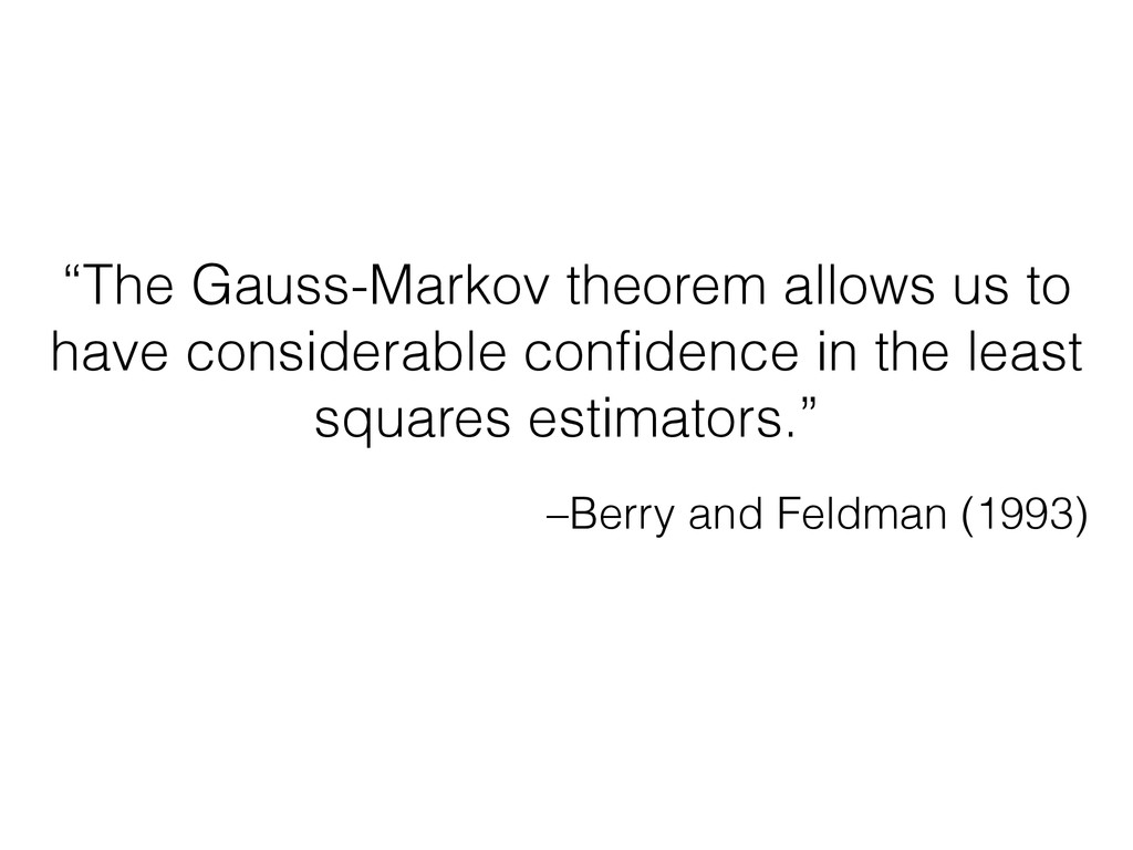 "–Berry and Feldman (1993) ""The Gauss-Markov the..."