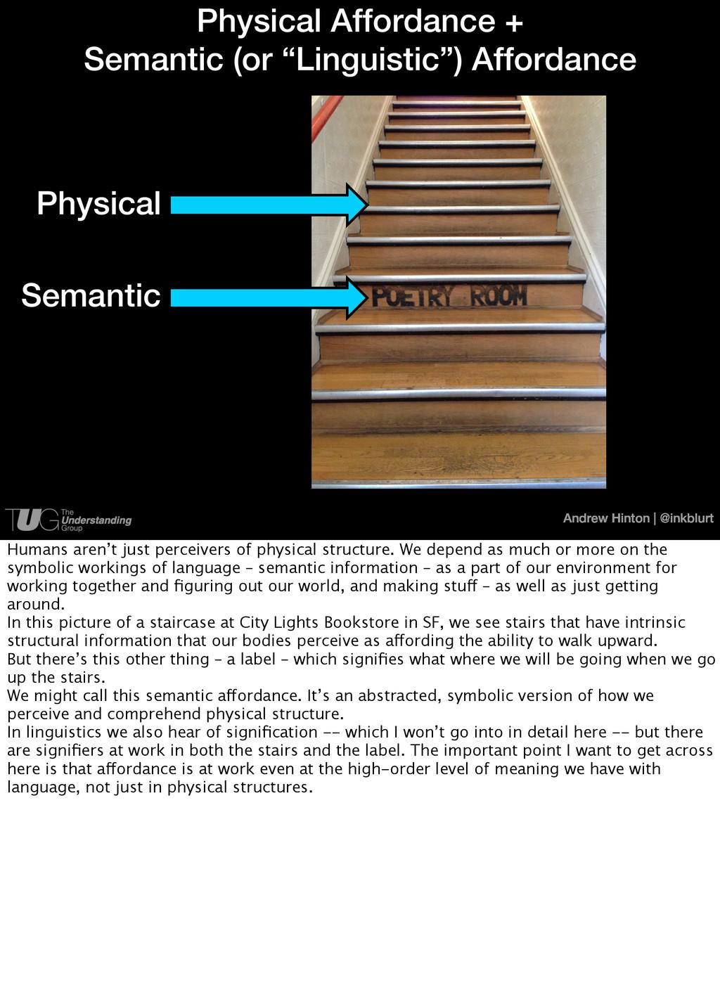 Andrew Hinton   @inkblurt Physical Affordance +...