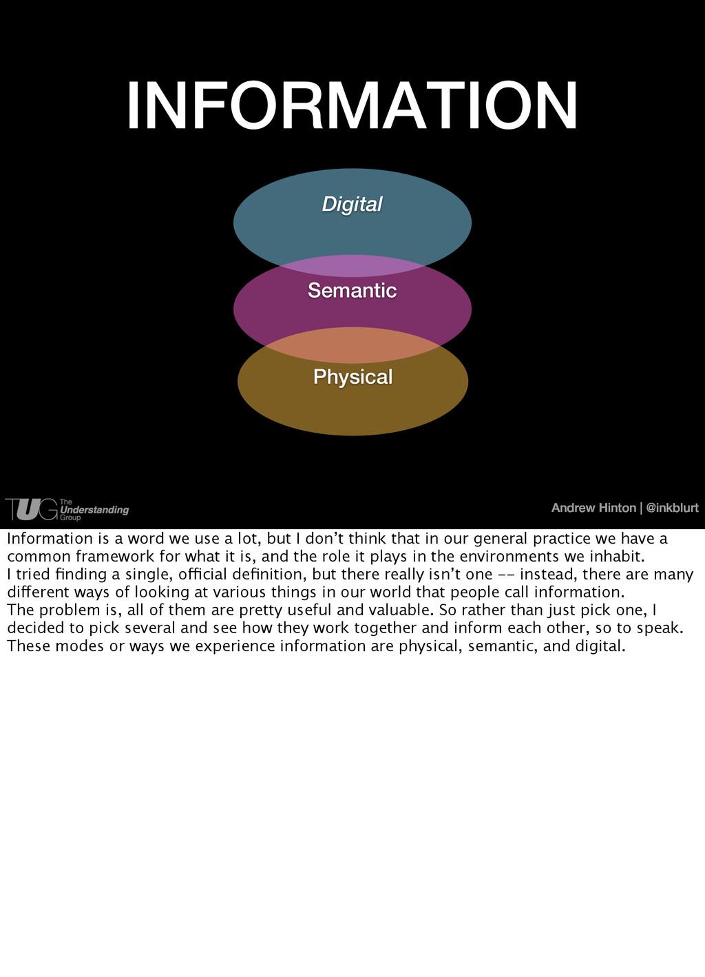Andrew Hinton   @inkblurt INFORMATION Digital S...