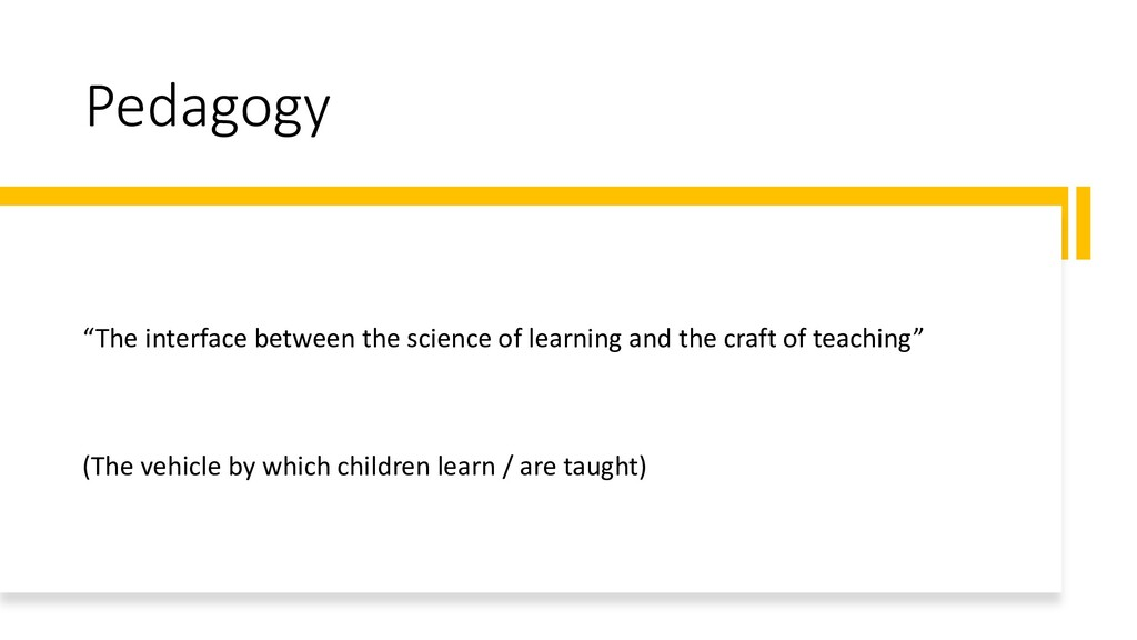 """Pedagogy """"The interface between the science of ..."""