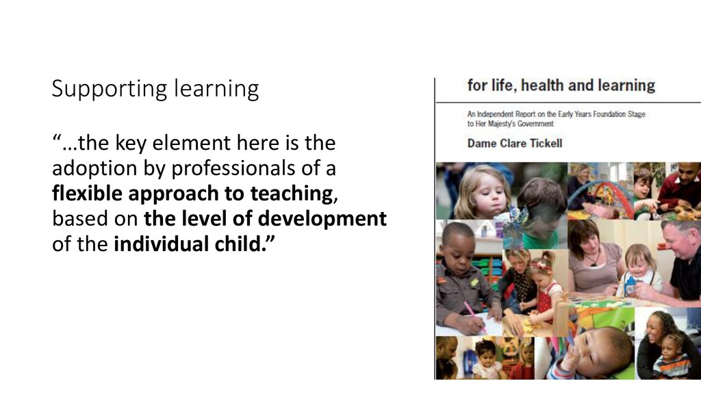 """Supporting learning """"…the key element here is t..."""