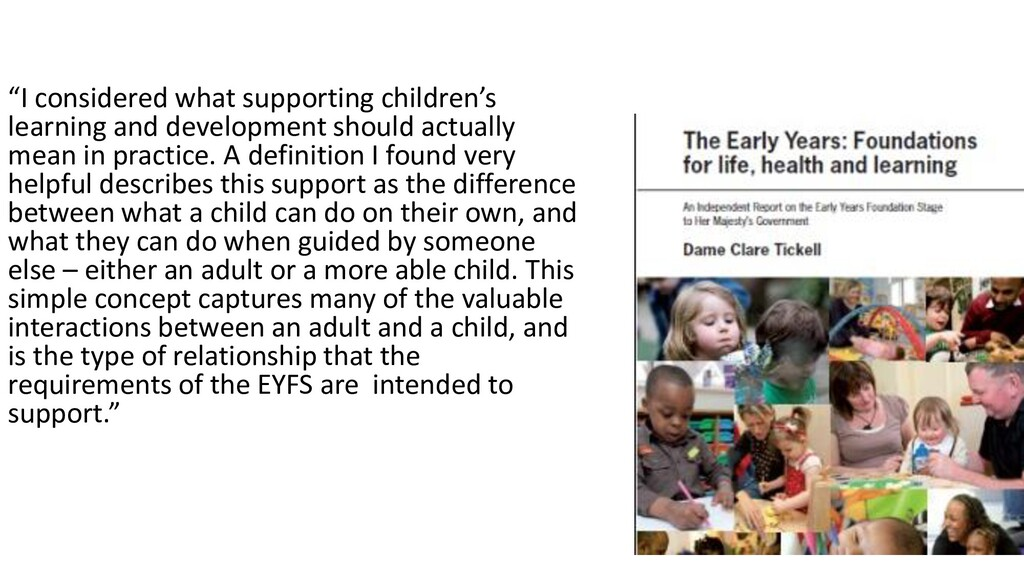 """""""I considered what supporting children's learni..."""