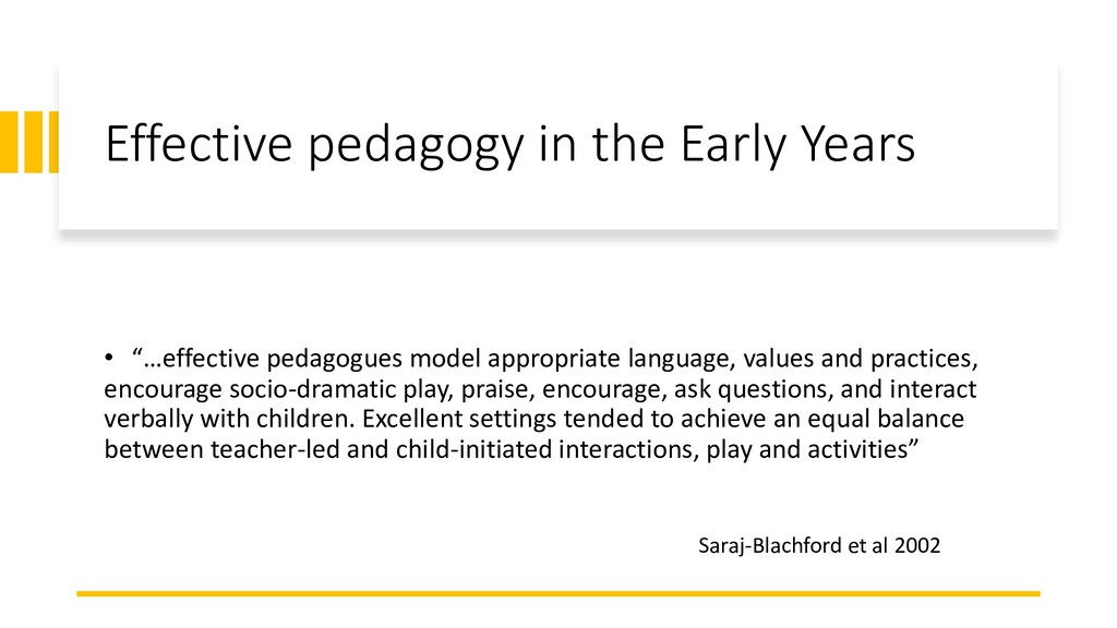 "Effective pedagogy in the Early Years • ""…effec..."