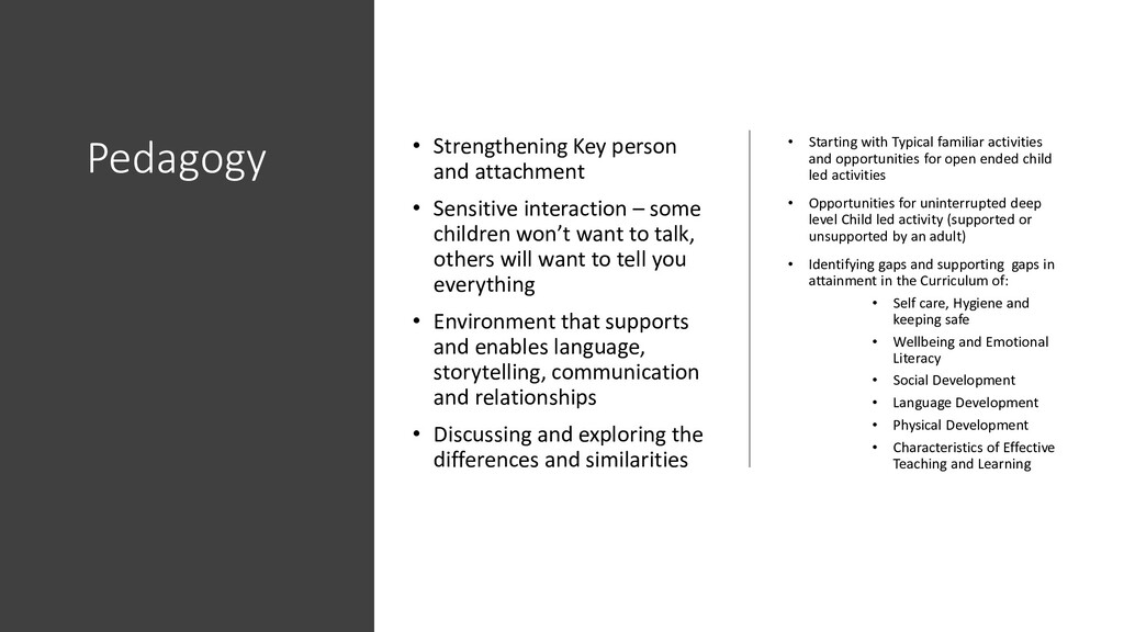 Pedagogy • Strengthening Key person and attachm...