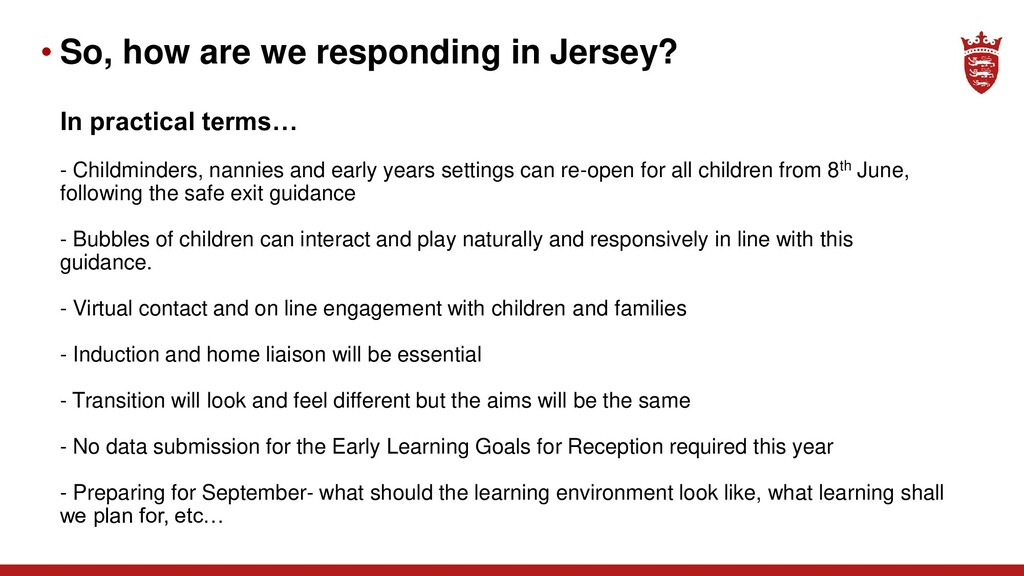 • So, how are we responding in Jersey? In pract...