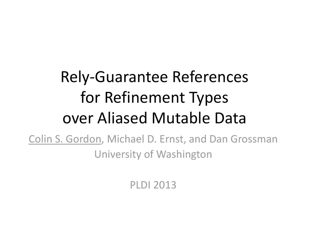 Rely-Guarantee References for Refinement Types ...