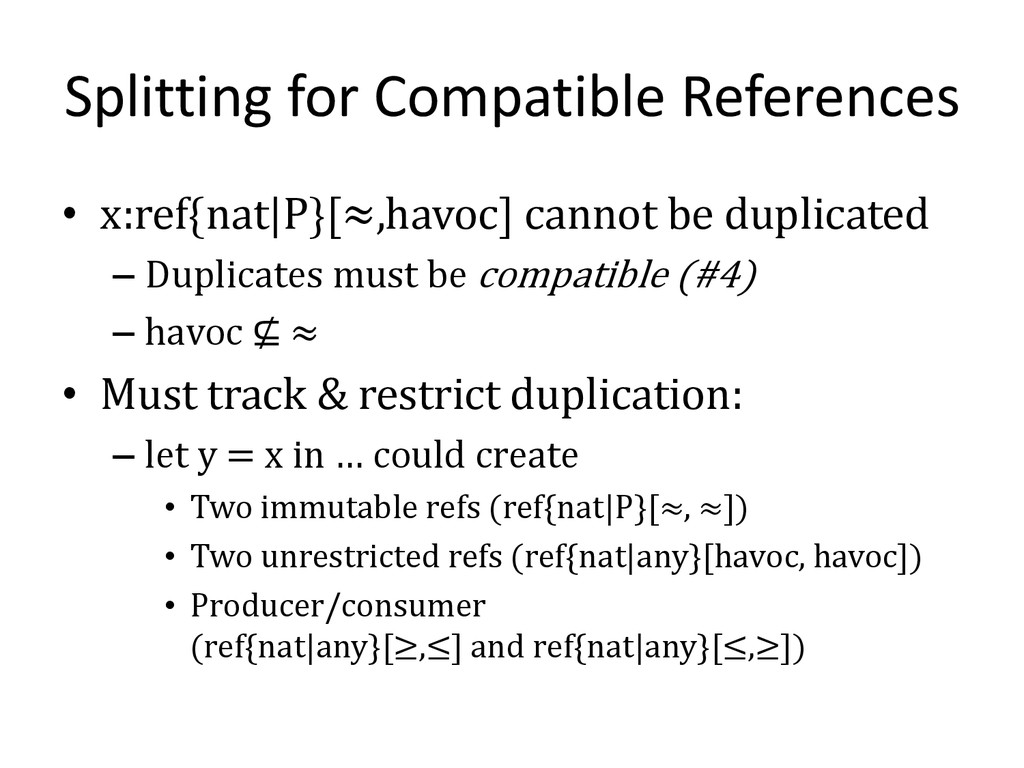 Splitting for Compatible References • x:ref{nat...