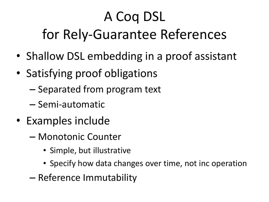 A Coq DSL for Rely-Guarantee References • Shall...