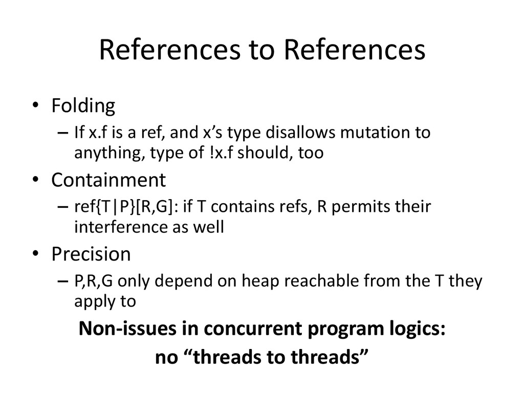 References to References • Folding – If x.f is ...