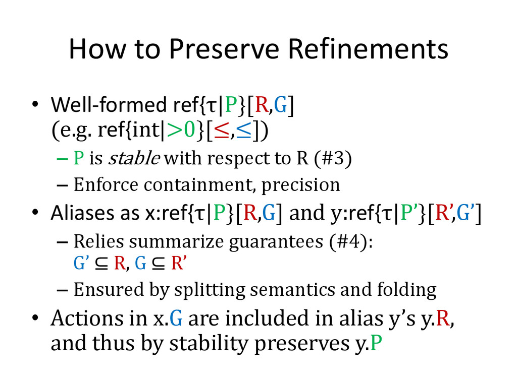 How to Preserve Refinements • Well-formed ref{τ...
