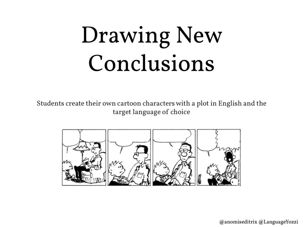 Drawing New Conclusions Students create their o...