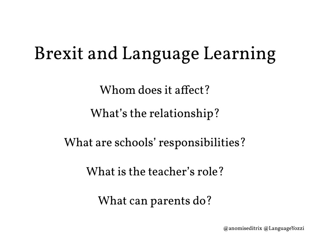 Brexit and Language Learning Whom does it affec...